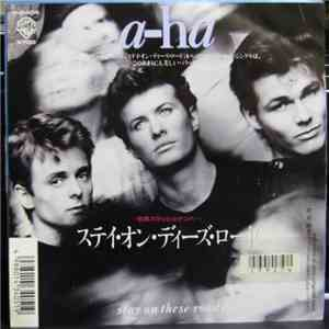 a-ha - Stay On These Roads download free