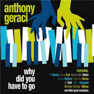 Anthony Geraci - Why Did You Have To Go download free