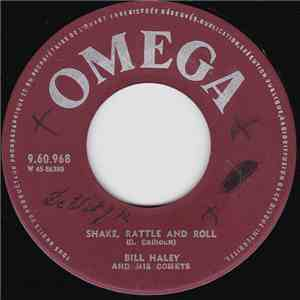 Bill Haley And His Comets - Shake, Rattle And Roll / A.B.C. Boogie download free