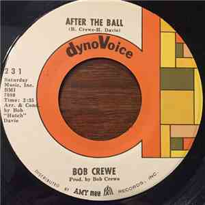 Bob Crewe - After The Ball download free