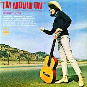 Bobby Lowe - I'm Movin' On And Other Country And Western Favorites download free