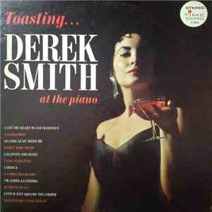 Derek Smith - Toasting Derek Smith download free