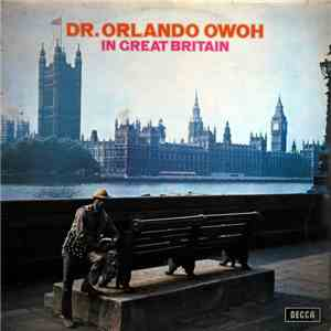 Dr. Orlando Owoh - In Great Britain download free