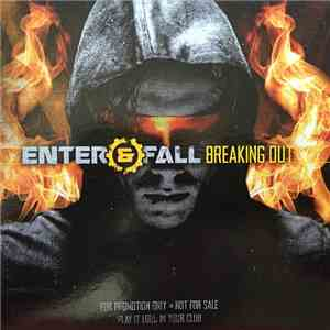 Enter & Fall - Breaking Out download free