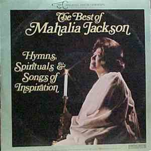 Mahalia Jackson - The Best Of Mahalia Jackson - Hymns, Spirituals & Songs Of Inspiration download free
