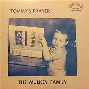 The Mulkey Family - Tommy's Prayer download free