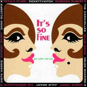 Various - It's So Fine - Pye Girls Are Go! download free